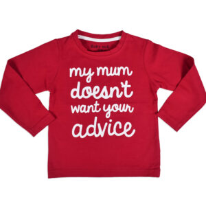 "Baby Onli Funny Slogan T-shirt (6-24 M) ""my mum doesnt want your advice"" (Red)-0"